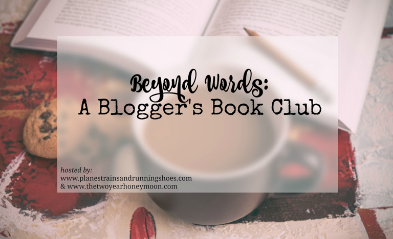 The Wandering Weekenders- Beyond Words A Blogger's Book Club