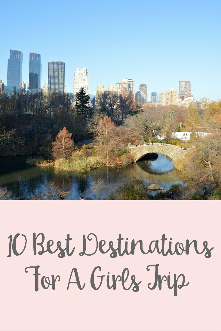 The 10 Best Destinations for a girls trip in the United States broken down by location, price, and things to do!