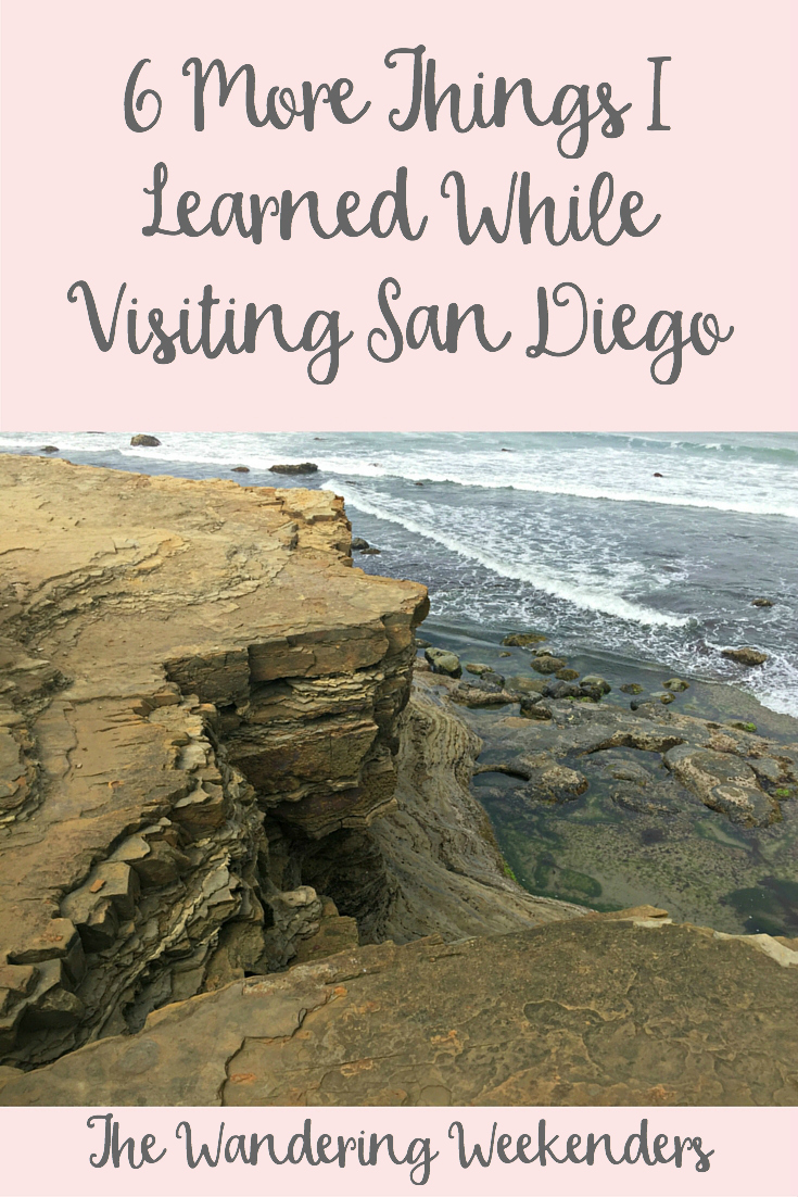 You can learn so much on vacation. Here are 6 more things that I learned when we visited San Diego in June of 2016.