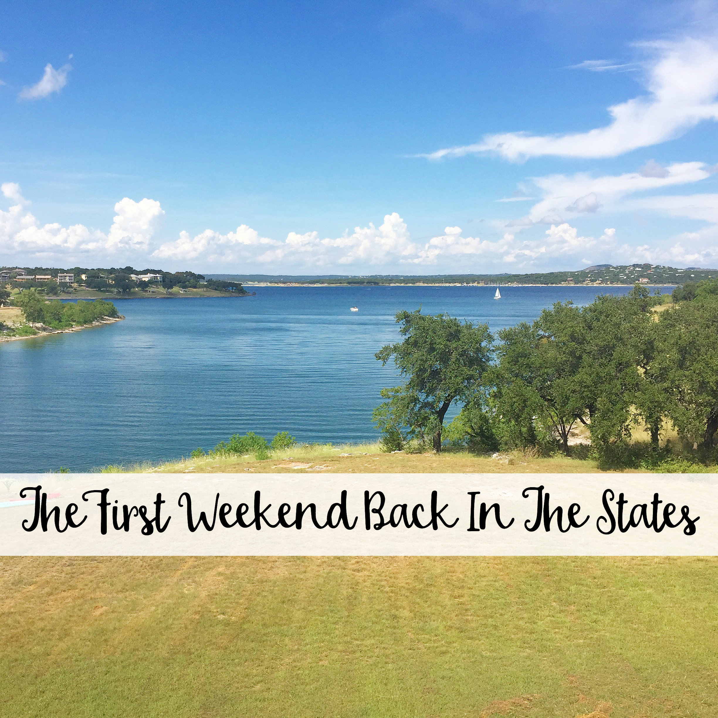 The Wandering Weekenders- Our first weekend back in the states was spent at Canyon Lake for one of the last warm weekends of the year!