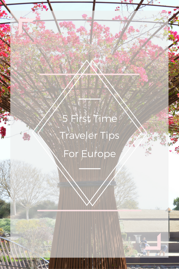 The Wandering Weekenders- 5 First Time Traveler Tips for Europe