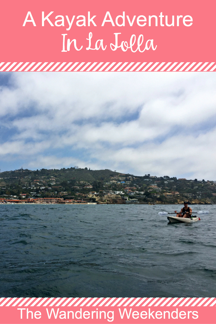The Wandering Weekenders- A kayak adventure in La Jolla with Everyday California. We had a ton of fun, and it's a great tour group to go with!