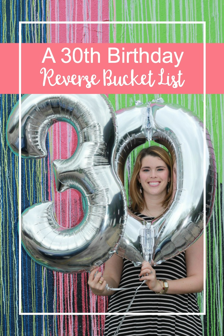 My 30th Birthday is kind of a big deal to me so I'm breaking down everything that I've accomplished by doing a 30th Birthday Reverse Bucket List!