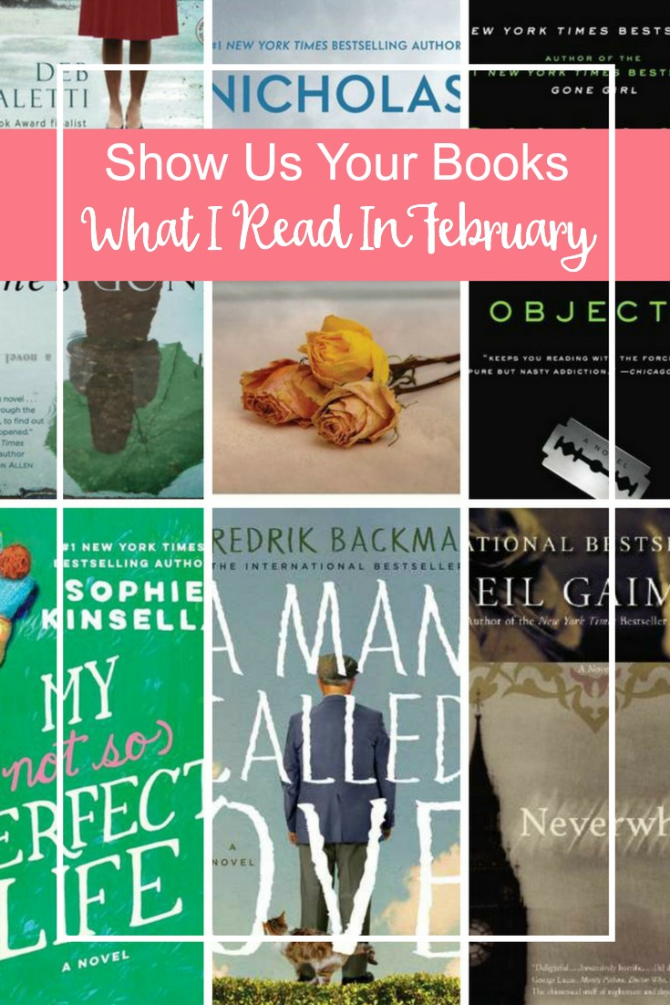Show Us Your Books- Book Reviews including He's Gone, Sharp Objects, See Me, A Man Called Ove, Neverwhere, and My Not So Perfect Life.