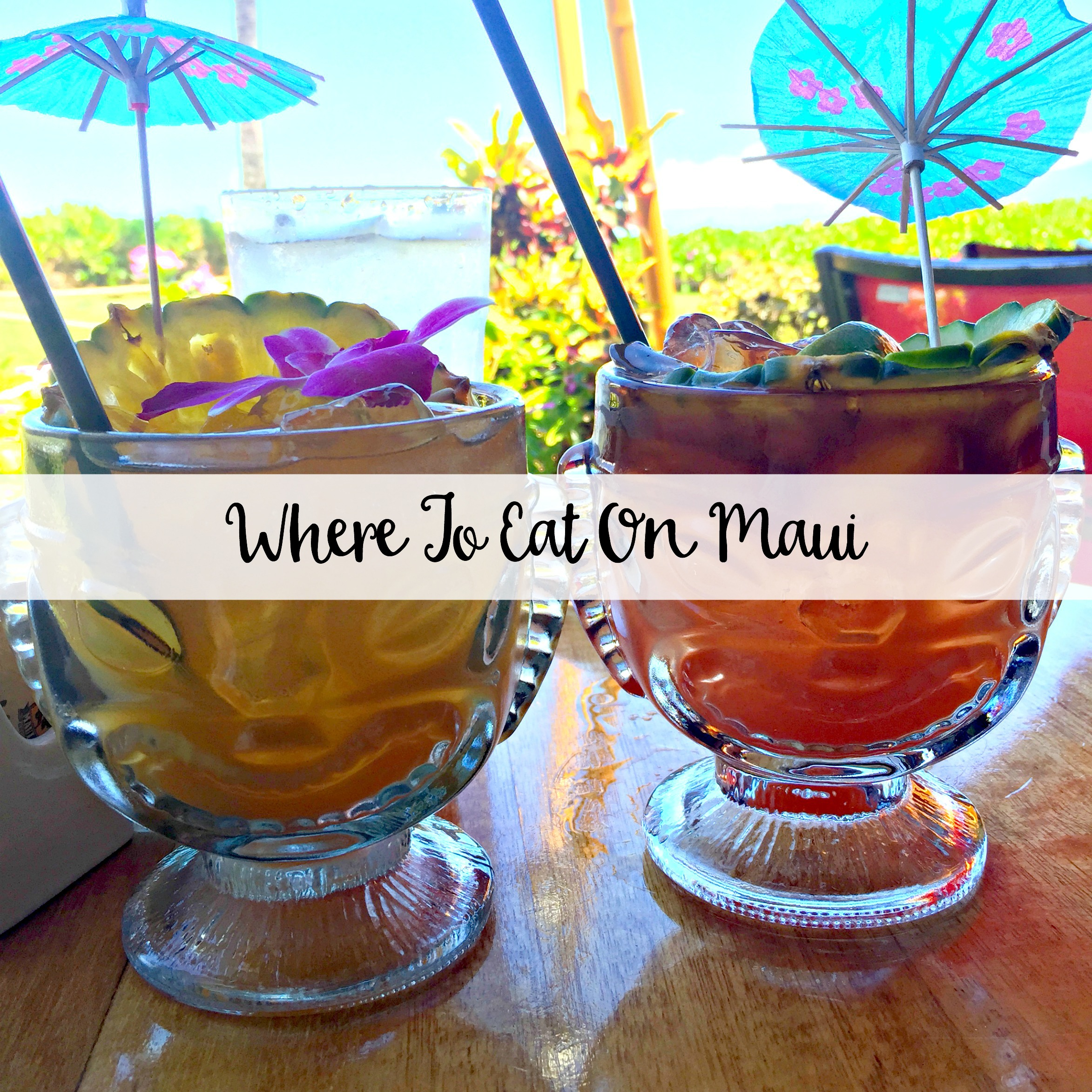The Wandering Weekenders- Where To Eat On Maui