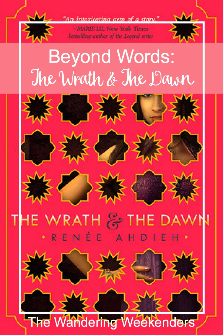 Beyond Words: A Bloggers Book Club- A review of The Wrath & The Dawn by Renee Ahdieh, a great twist on a modern tale!