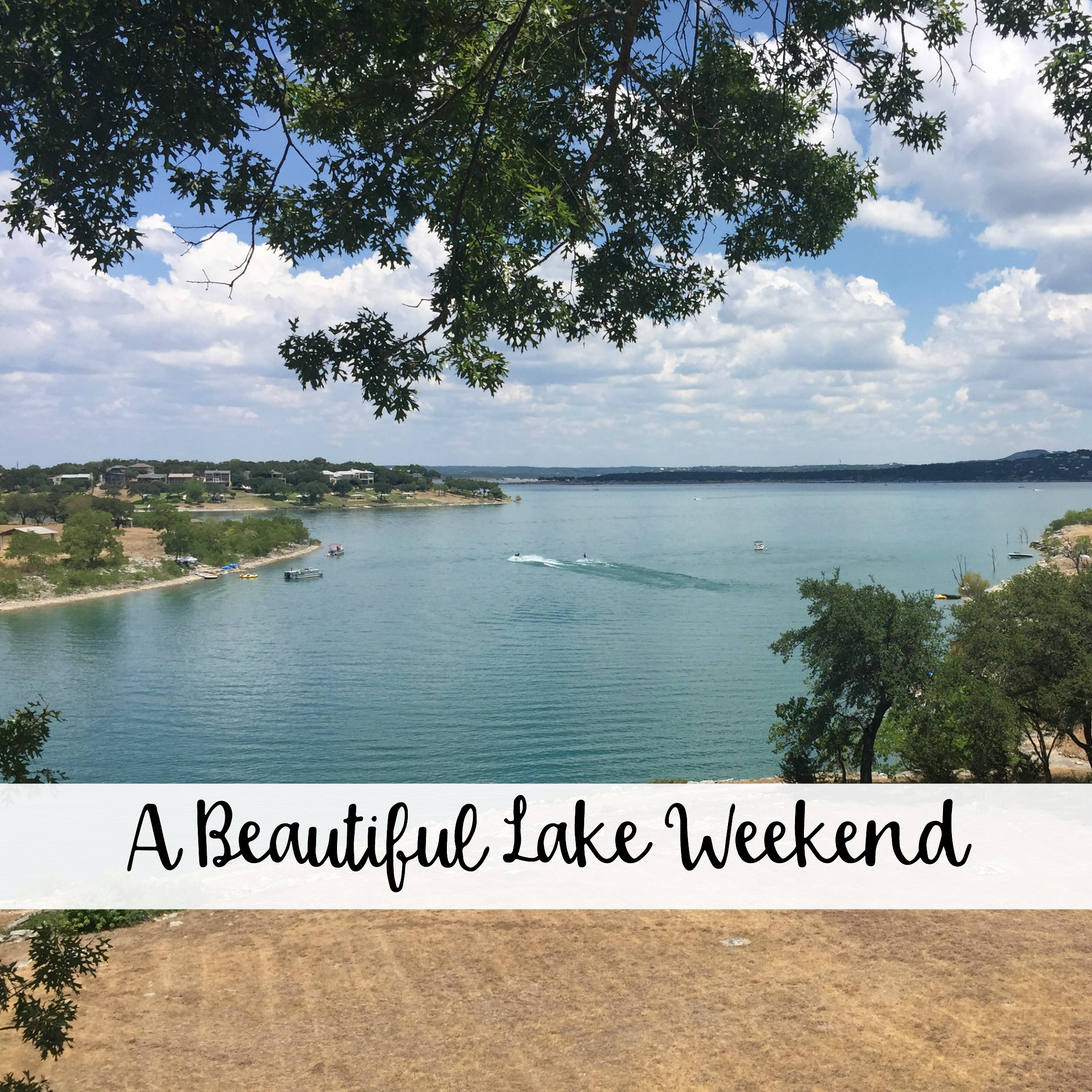 The Wandering Weekenders- A Beautiful Lake Weekend