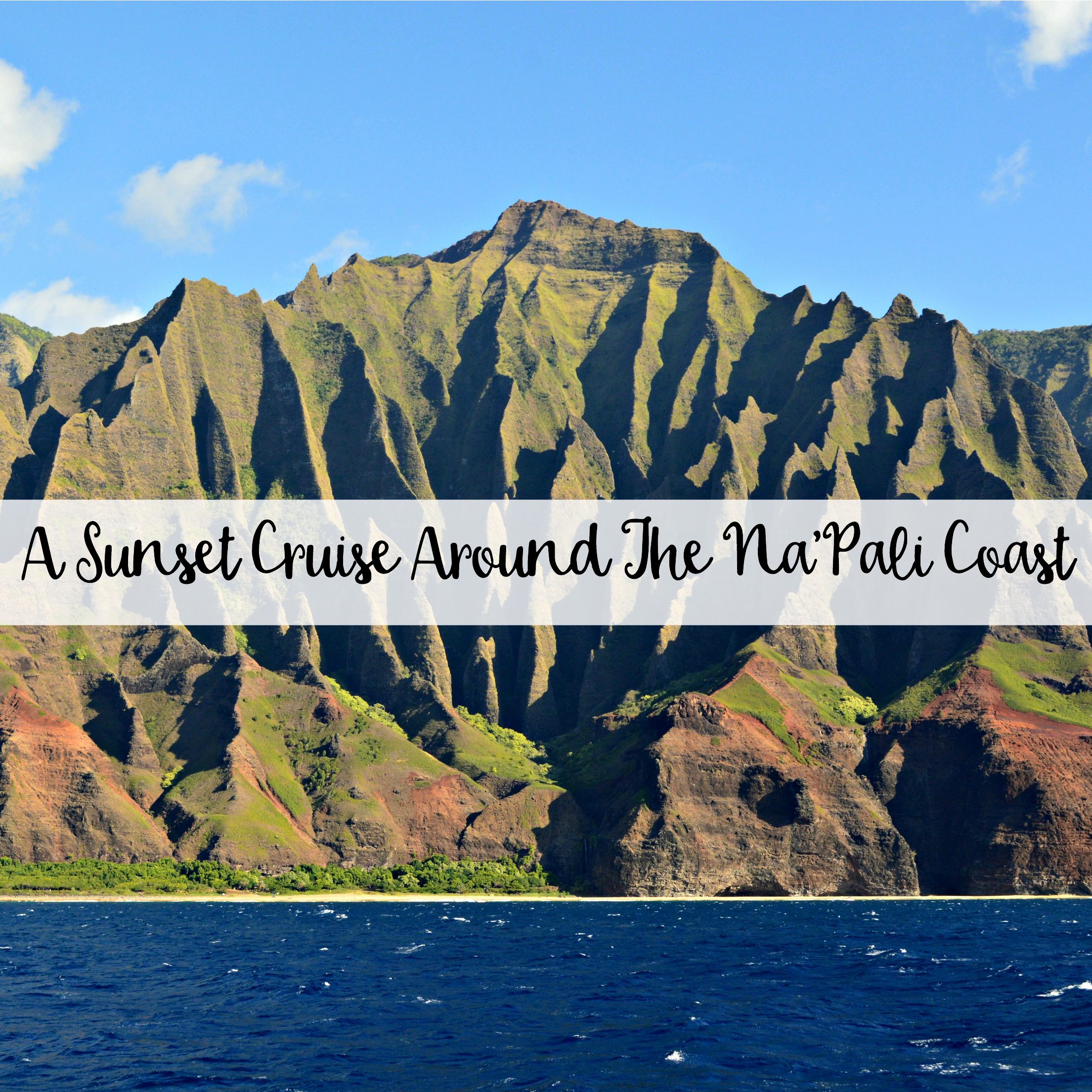 The Wandering Weekenders- A Sunset Cruise Around The Na'Pali Coast