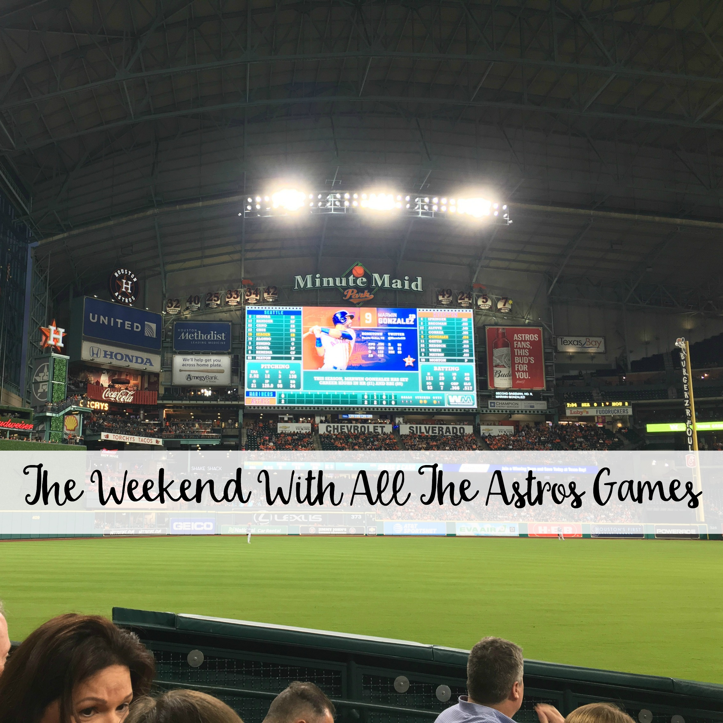 The Wandering Weekenders- The Weekend With All The Astros Games