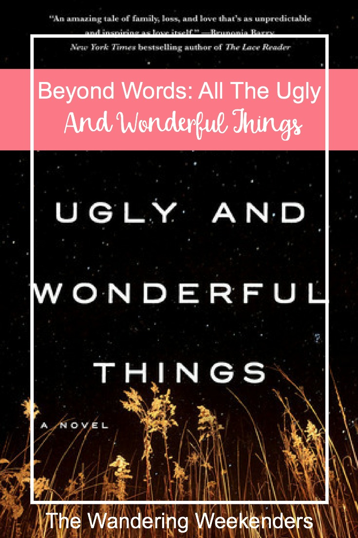 Beyond Words- All The Ugly And Wonderful Things- While this book definitely made me feel uncomfortable, it definitely was a great read!