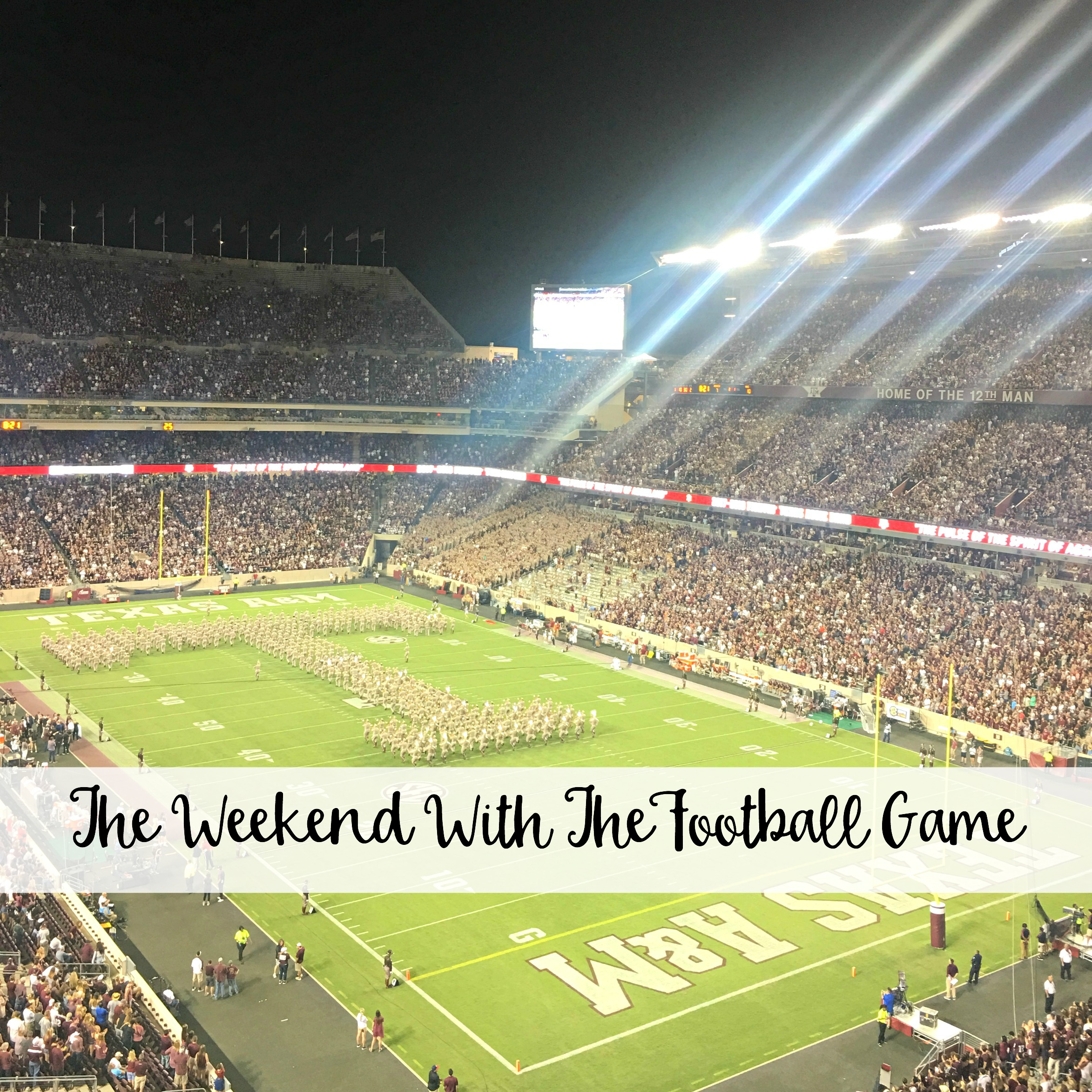 The Wandering Weekenders- The Weekend With The Football Game