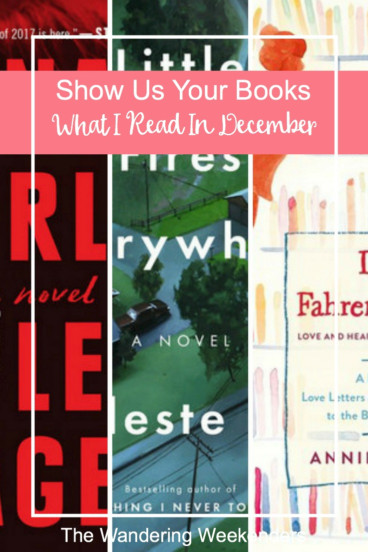 Show Us Your Books- What I Read In December- Reviews of Final Girls, Little Fires Everywhere, and Dear Fahrenheit 451.